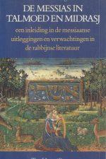 De messias in Talmoed en Midrasj-Gerbern S. Oegema-9025945228