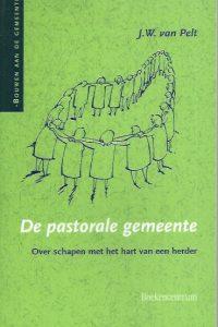 De pastorale gemeente-J.W. van Pelt-9023909836-9789023909835