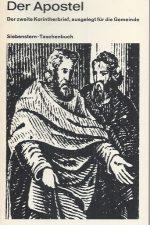 Der Aposte, der zweite Korintherbrief, ausgelegt fur die Gemeinde-Walter Luthi-1968