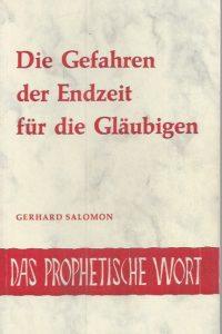 Die Gefahren der Endzeit fur die Glaubigen-Gerhard Salomon-3501000758