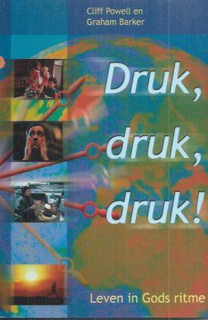 Druk, druk, druk!-leven in Gods ritme-Cliff Powell en Graham Barker-9033813556