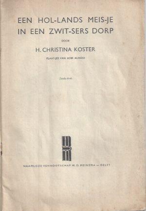 Een Hollands meisje in een Zwitsers dorp-H. Christina Koster-6e druk_P