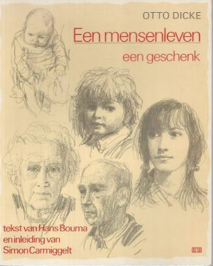 Een mensenleven, een geschenk-Hans Bouma-902422733X