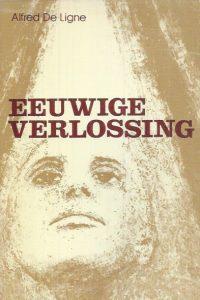 Eeuwige verlossing-Alfred De Ligne-Veritas 1979