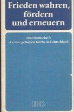 Frieden wahren, fordern und erneuern-EKD-3579019759