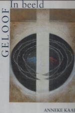 Geloof in beeld-Anneke Kaai-Piet Krolis-9023907469-9789023907466