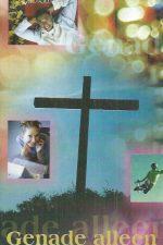 Genade alleen-Vic Jackopson-Evangelism Explosion, 5e editie 2003