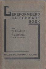Gereformeerd Catechisatieboek door Th. Delleman en W.E. Gerritsma-1931