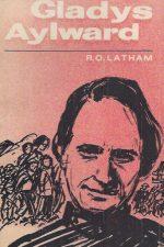 Gladys Aylward-R.O. Latham