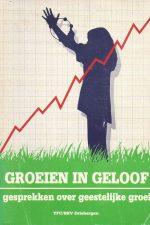 Groeien in geloof-gesprekken over geestelijke groei-D. van Keulen-9070668432