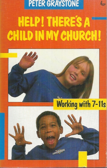 Help! There's a Child in My Church!-Peter Graystone-0862015448-9780862015442