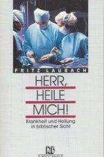 Herr, heile mich-Fritz Laubach-3417204666-9783417204667