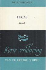 Het Evangelie naar Lucas-2e deel-S. Greijdanus-9024233038_4e druk