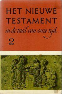 Het Nieuwe Testament in de taal van onze tijd Deel 2 Anne de Vries Hardcover 1e druk