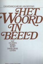 Het Woord in beeld-C.W. Monnich-9025901069-zonder SO_P