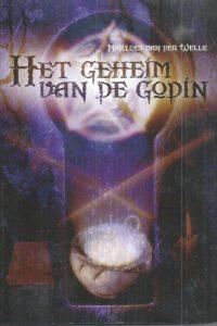 Het geheim van de godin-Marloes van der Welle-906353454X-9789063534547