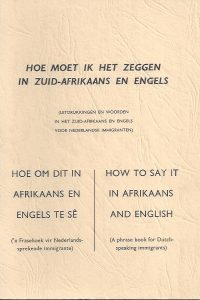 Hoe moet ik het zeggen in Zuid-Afrikaans en Engels