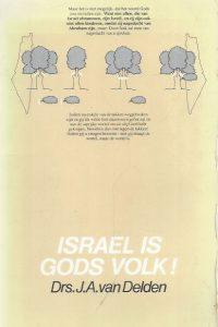 Israël is Gods volk!-J.A. van Delden-9060645731