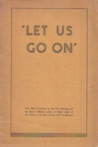 Let us go on-Two Bible readings-Officers' Christian Union 1947 Conference