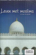 Leven met moslims-Bert de Ruiter-903230836X-9789032308360