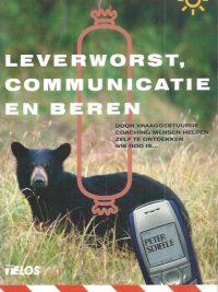 Leverworst, communicatie en beren-Peter Scheele-9058812219