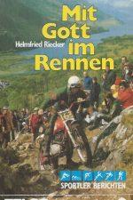 Mit Gott im Rennen-Helmfried Riecker-3870671297