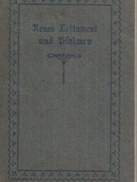 Neues Testament und Psalmen-Britische und Ausländische Bibelgesellschaft, 1947
