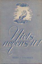 Niets nevens U!, Bijbels dagboek-H. Veltman-1939