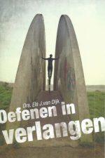 Oefenen in verlangen-Drs. Els J. van Dijk-9789462782259