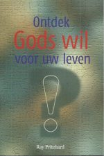 Ontdek Gods wil voor uw leven-Ray Pritchard-9064510865