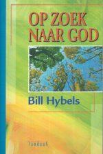 Op zoek naar God-Bill Hybels-9076190011-9789076190013