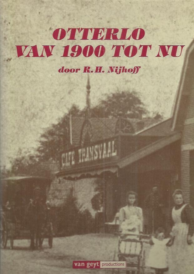 Otterlo van 1900 tot nu-R.H. Nijhoff-9612230021