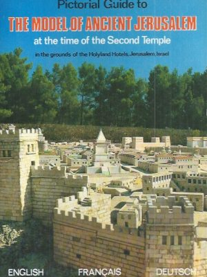 Pictorial guide to the model of ancient Jerusalem at the time of the second temple-Palphot-9652800333