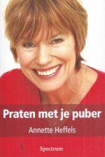 Praten met je puber betekent nadenken over jezelf-Annette Heffels-9789027425478