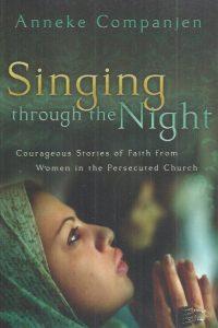 Singing through the Night-Anneke Companjen-9780800731984