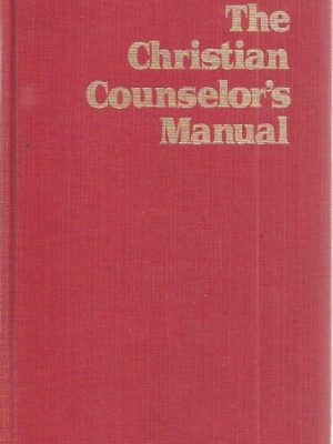 The Christian Counselor's Manual-Jay E. Adams-1973