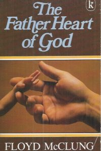 The Father Heart of God-Floyd McClung-0860653269-9780860653264