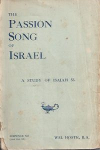 The Passion Song of Israel-W.M. Hoste-1923