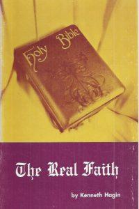The Real Faith-By Kenneth Hagin