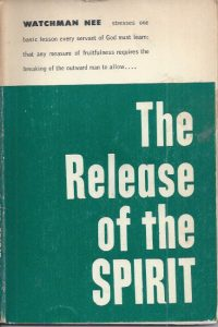 The Release of the Spirit-Watchman Nee