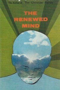 The Renewed Mind-Larry Christenson-0854762272