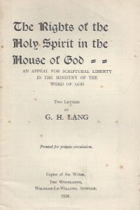 The Rights of the Holy Spirit in the House of God-By G.H. Lang
