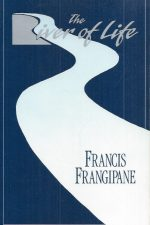 The River of Life-Francis Frangipane-0962904937