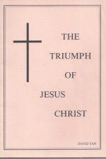 The Triumph of Jesus Christ-David Yan