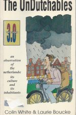 The UnDutchables-Colin White et Laurie Boucke-0962500631-9780962500633