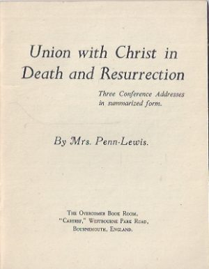 Union with Christ in Death and Resurrection-Jessie Penn-Lewis_P