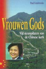 Vrouwen Gods-Vijf steunpilaren van de Chinese kerk-Paul Estabrooks