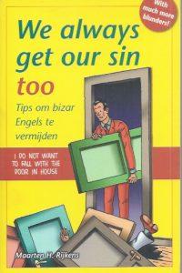 We always get our sin too-tips om bizar Engels te vermijden-9789045309170