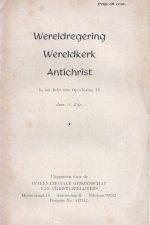 Wereldregering Wereldkerk Antichrist -A. Zijp