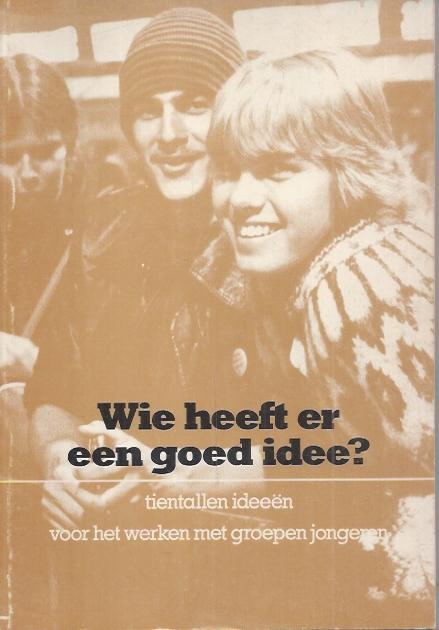 Wie heeft er een goed idee-Johan ten Brinke en Willem Molemaker-9070668254